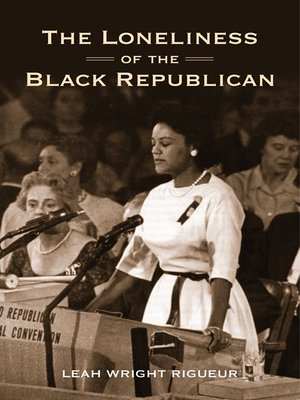 cover image of The Loneliness of the Black Republican