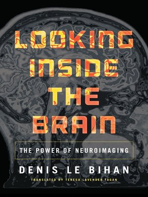 cover image of Looking Inside the Brain