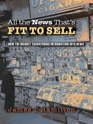 cover image of All the News That's Fit to Sell