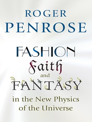 cover image of Fashion, Faith, and Fantasy in the New Physics of the Universe