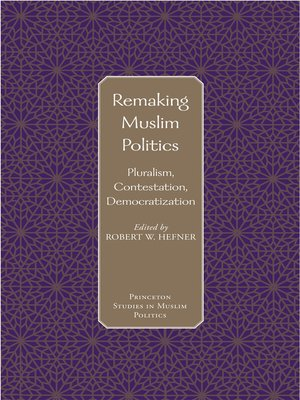 cover image of Remaking Muslim Politics