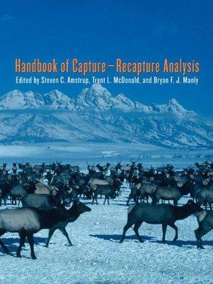 cover image of Handbook of Capture-Recapture Analysis