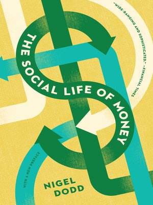 cover image of The Social Life of Money