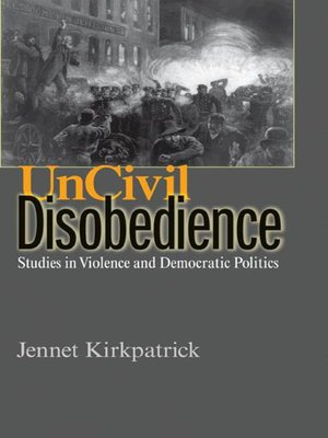 cover image of Uncivil Disobedience