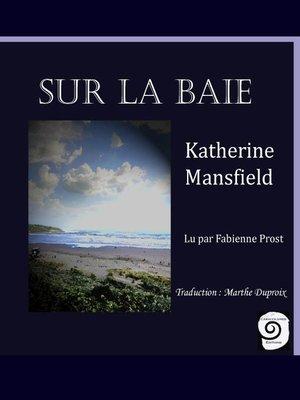 cover image of Sur la baie