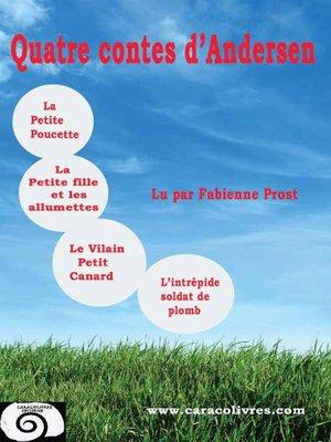 cover image of Quatre contes d'Andersen