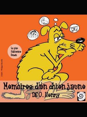 cover image of Mémoires d'un chien jaune