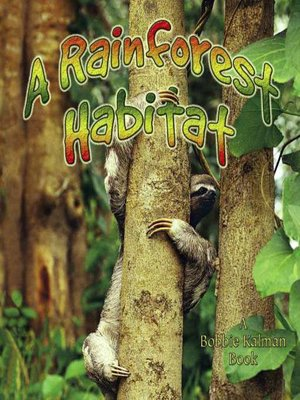 cover image of A Rainforest Habitat