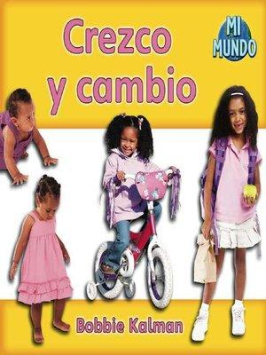 cover image of Crezco y cambio