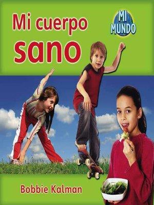 cover image of Mi cuerpo sano