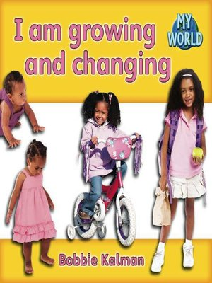cover image of I Am Growing and Changing