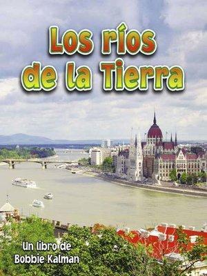 cover image of Los ríos de la Tierra