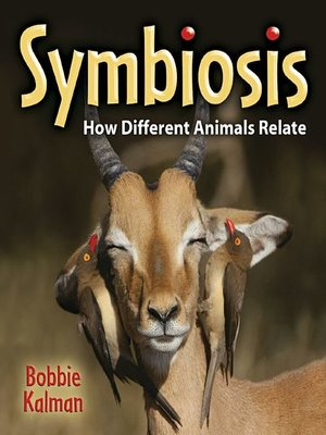 cover image of Symbiosis: How Different Animals Relate