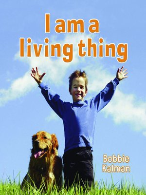 cover image of I am a Living Thing