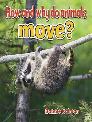 cover image of How and why do animals move?