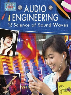 cover image of Audio Engineering and the Science of Sound Waves