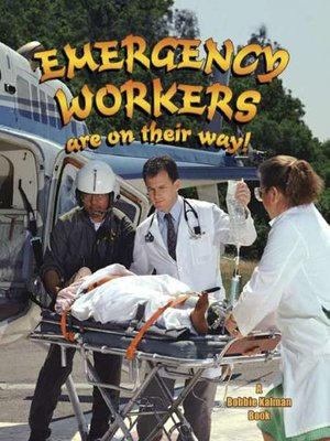 cover image of Emergency Workers Are on Their Way!