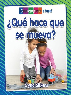 cover image of ¿Qué hace que se mueva?