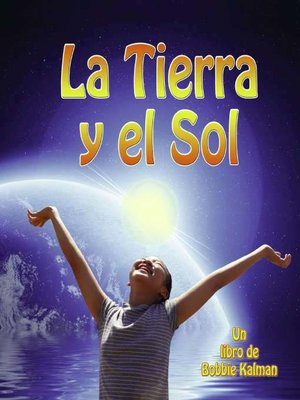 cover image of La Tierra y el Sol