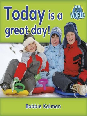 cover image of Today Is A Great Day!