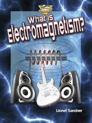 cover image of What is Electromagnetism?