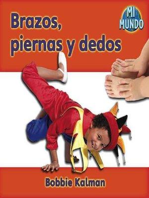 cover image of Brazos, piernas y dedos