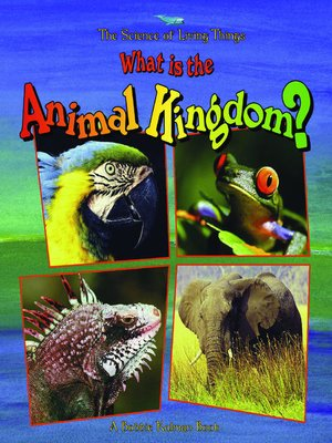 cover image of What is the Animal Kingdom?
