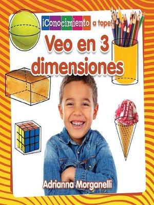 cover image of Veo en 3 dimensiones