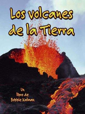 cover image of Los volcanes de la Tierra