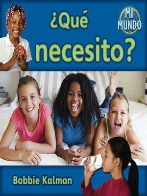 cover image of ¿Qué necesito?