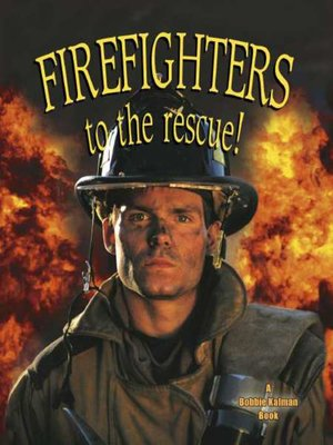 cover image of Firefighters to the Rescue!