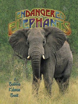 cover image of Endangered Elephants