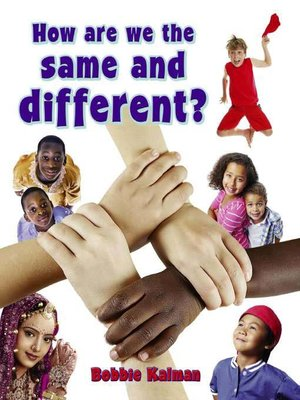 cover image of How Are We the Same And Different?