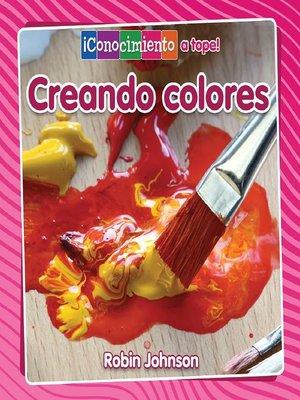 cover image of Creando colores