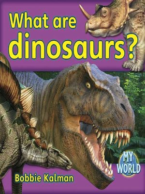 cover image of What Are Dinosaurs?