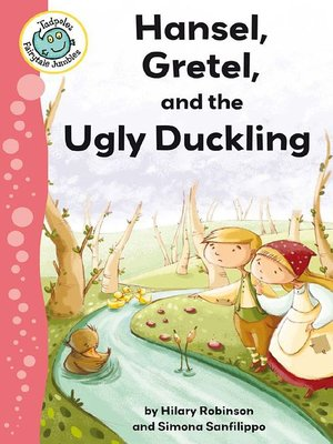 cover image of Hansel, Gretel, and the Ugly Duckling
