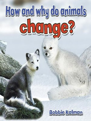 cover image of How and why do animals change?