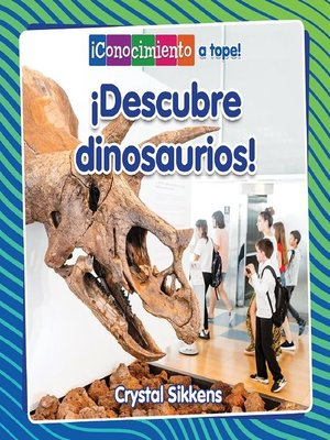 cover image of ¡Descubre dinosaurios!