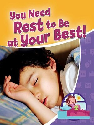 cover image of You Need Rest to be at Your Best!