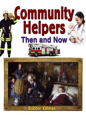 cover image of Community Helpers Then and Now