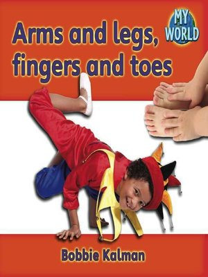 cover image of Arms and Legs, Fingers and Toes