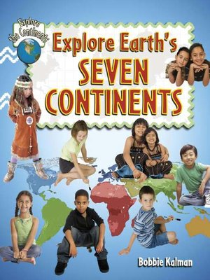 cover image of Explore Earth's Seven Continents