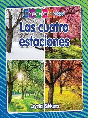 cover image of Las cuatro estaciones