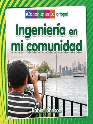 cover image of Ingeniería en mi comunidad