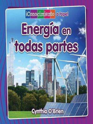 cover image of Energía en todas partes