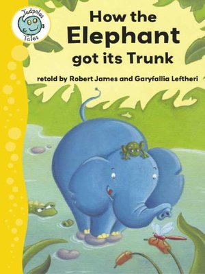 cover image of How the Elephant Got Its Trunk