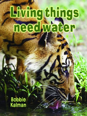 cover image of Living Things Need Water