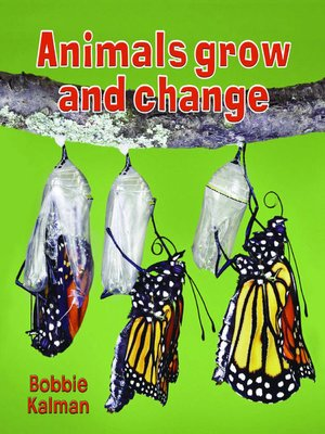 cover image of Animals Grow and Change