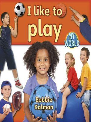 cover image of I Like To Play