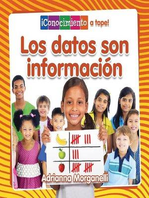 cover image of Los datos son información